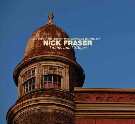 Nick Fraser Towns and Villages