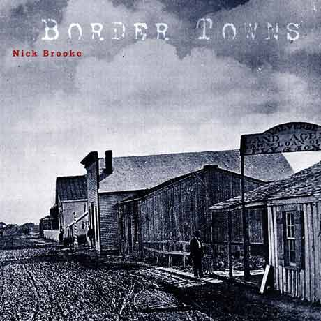 Nick Brooke Border Towns