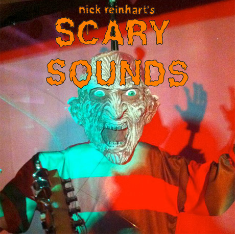 Nick Reinhart 'Scary Sounds'