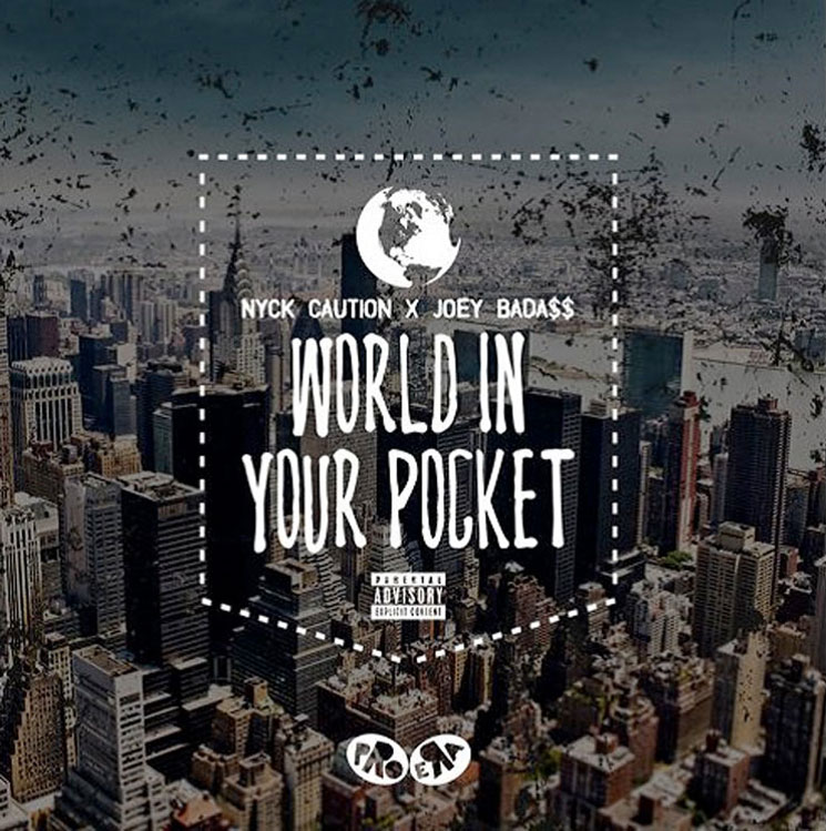 "NYCk Caution ""World in Your Pocket"" (ft. Joey Bada$$)"
