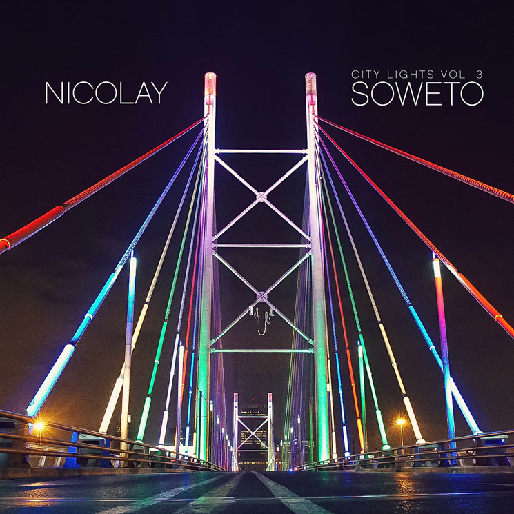 Nicolay City Lights Vol. 3: Soweto