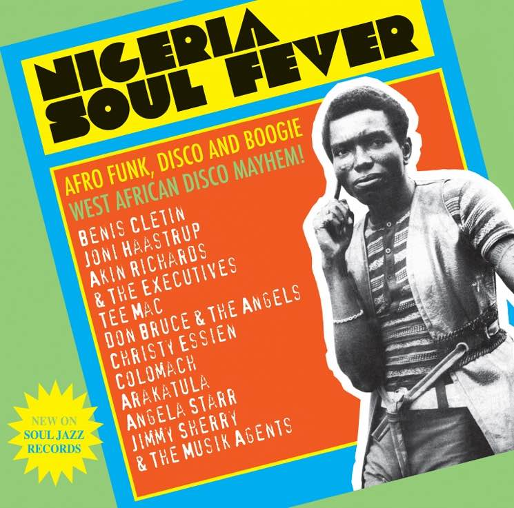 Various  Nigeria Soul Fever — Afro Funk, Disco and Boogie: West African Disco Mayhem!