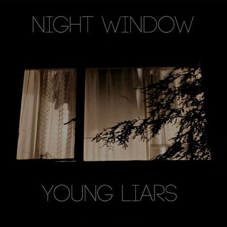 Young Liars 'Night Window'