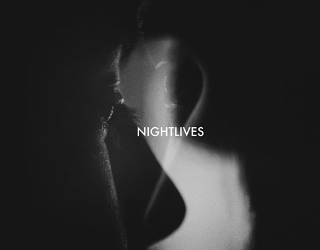 "Nightlives ""Give Nothing"""