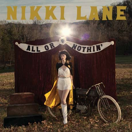 Nikki Lane All or Nothin'