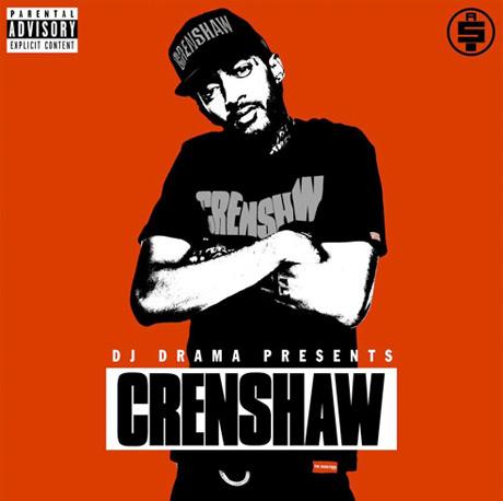 Nipsey Hussle 'Crenshaw' (mixtape)