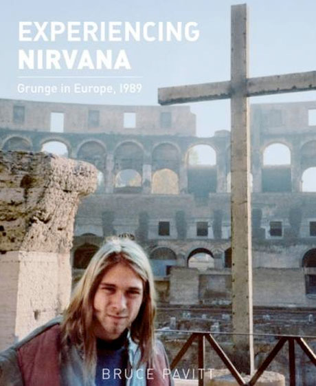 Sub Pop Founder Bruce Pavitt's Nirvana Photo Book Gets Physical Release