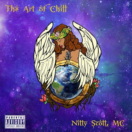 Nitty Scott, MC The Art Of Chill