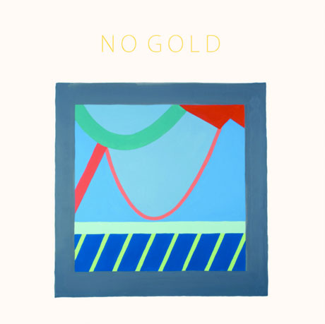 No Gold Team Up with Unfamiliar Records for Debut LP