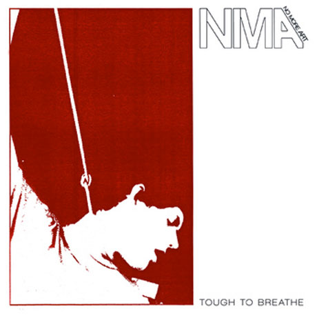 "No More Art ""Tough to Breathe"" / ""False Confessions"""