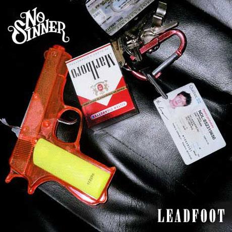 """No Sinner """"Leadfoot"""""""