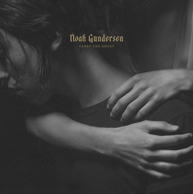 Noah Gundersen to 'Carry the Ghost' on New LP