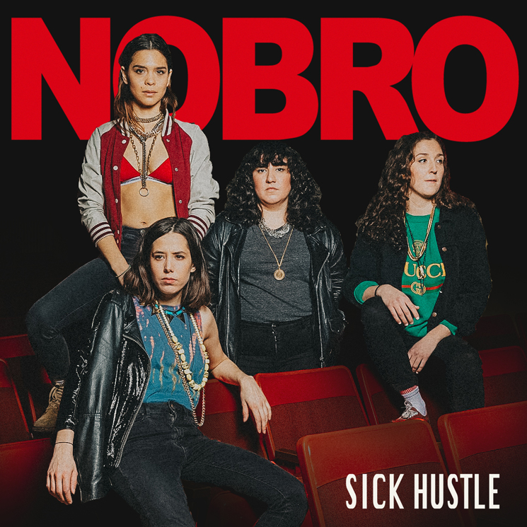 NOBRO Prove Themselves as Canadian Punk Icons on 'Sick Hustle'