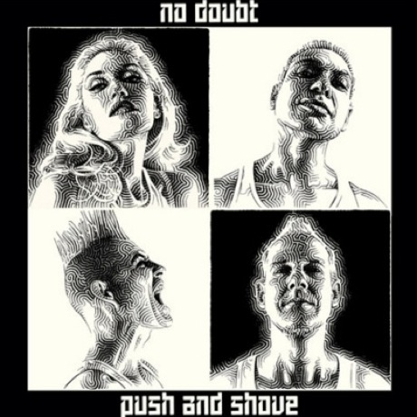 "No Doubt ""Push and Shove"" (prod. Diplo)"