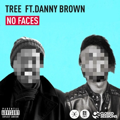 """Tree """"No Faces"""" (ft. Danny Brown)"""