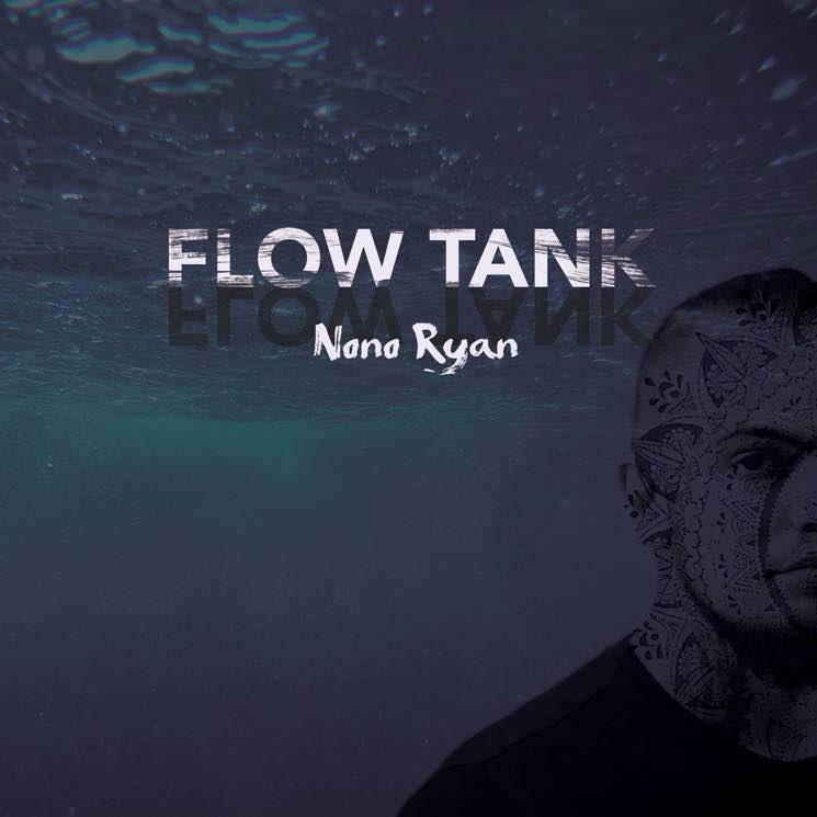 "Nono Ryan Streams 'Flow Tank' LP, Premieres ""Waves"" Video"