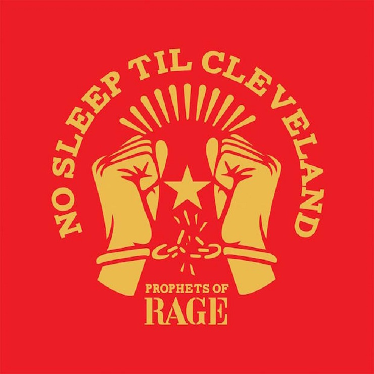 "Prophets of Rage ""No Sleep Till Cleveland"" (Beastie Boys cover)"