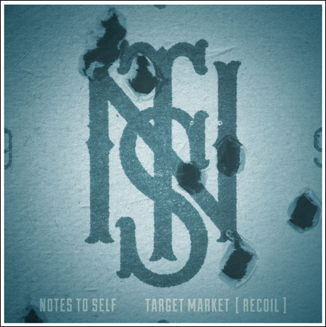 Notes to Self Target Market [Recoil]