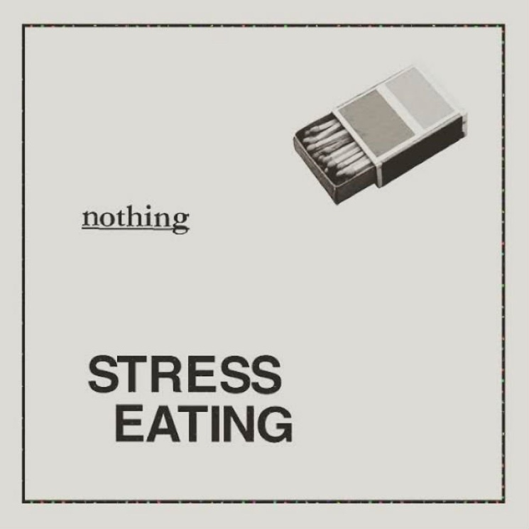 Stress Eating 'Nothing' (EP stream)