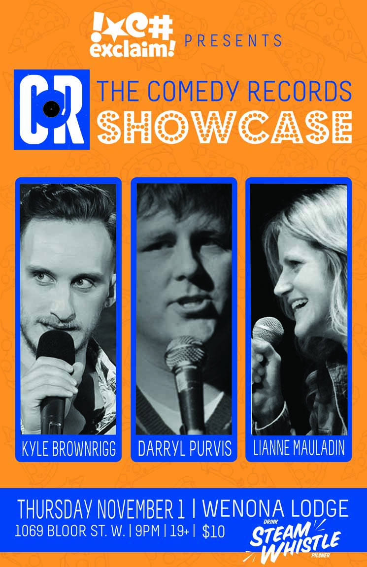 Kyle Brownrigg, Darryl Purvis and Lianne Mauladin Say YESvember at a Comedy Records/Exclaim! Standup Showcase