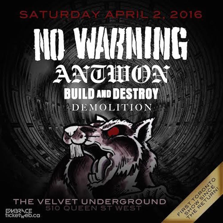 No Warning Finally Announce Toronto Show