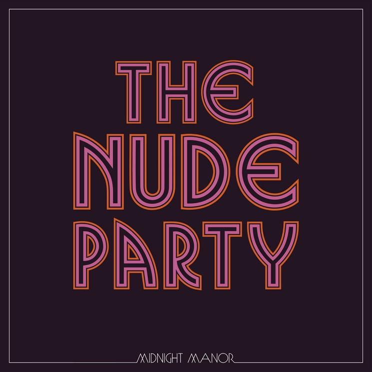 The Nude Party's 'Midnight Manor' Is a Chooglin' Good Time