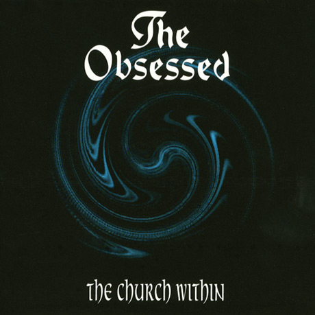 The Obsessed's 'The Church Within' Treated to Deluxe Edition