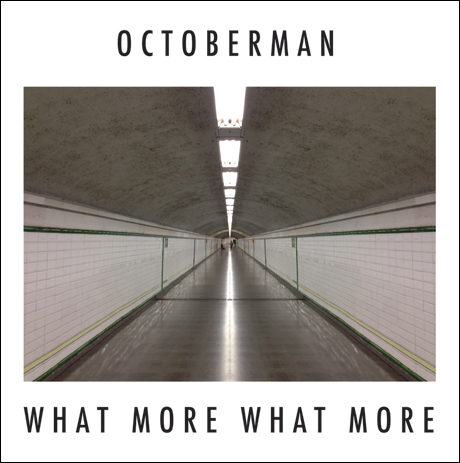 Octoberman Announces 'What More What More,' Premieres New Track