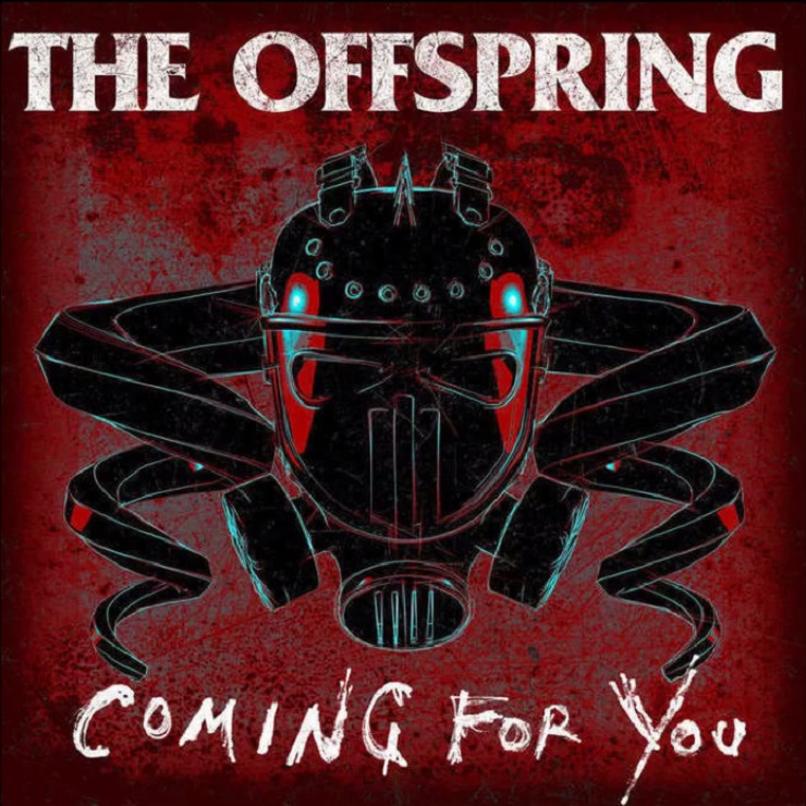 "The Offspring ""Coming for You"""
