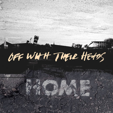 Off With Their Heads 'Home' (album stream)