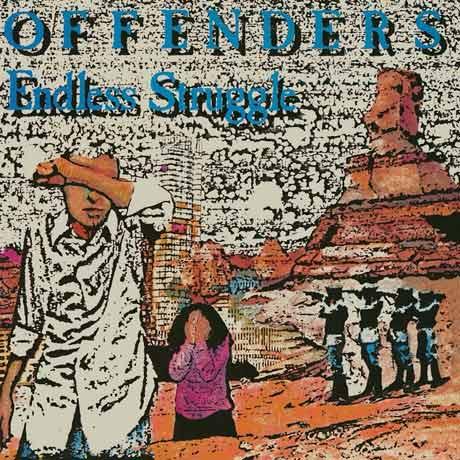 Offenders We Must Rebel/I Hate Myself/Endless Struggle