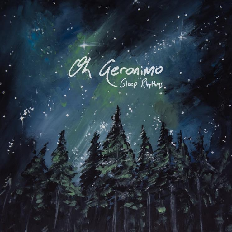 Oh Geronimo 'Sleep Rhythms' (album stream)