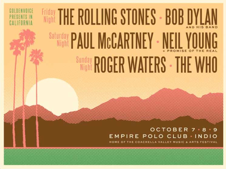 The Rolling Stones, Neil Young, Paul McCartney, Bob Dylan, the Who and Roger Waters Confirm Coachella Offshoot Festival