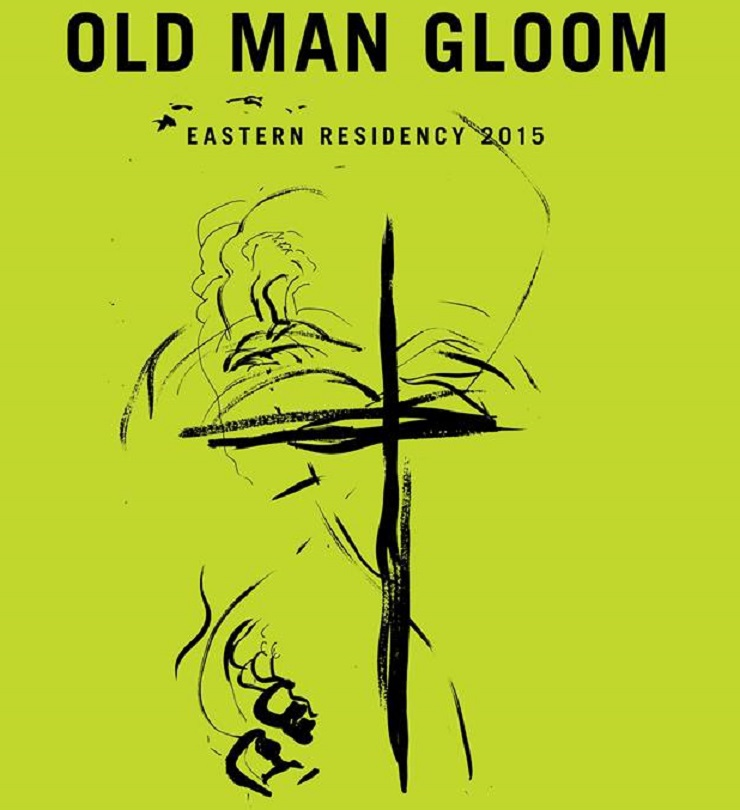 "Old Man Gloom Announce ""Eastern Residency"" Tour"