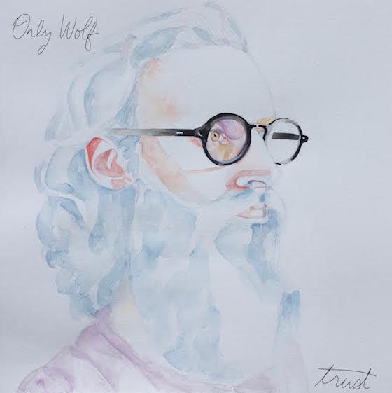 Only Wolf Plots 'Trust' LP, Unveils New Video and Tour Dates