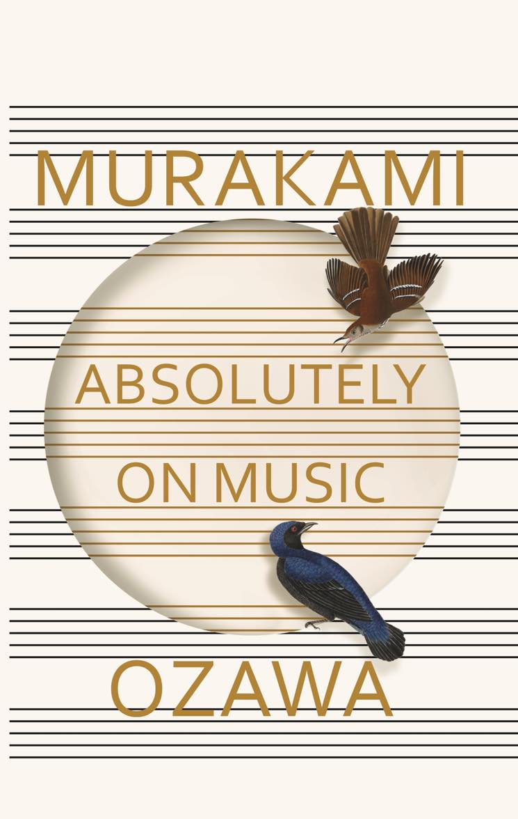 Absolutely on Music By Haruki Murakami and Seiji Ozawa