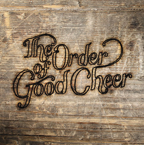 The Order of Good Cheer 'The Order of Good Cheer' (album stream)