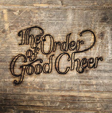 The Order of Good Cheer 'The Order of Good Cheer' (album stream)