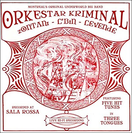 Montreal's Orkestar Kriminal Interpret Old Gangster Songs on Multilingual Debut EP