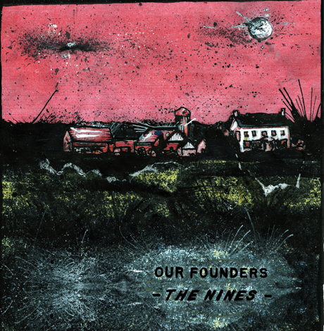 Our Founders 'The Nines' (album stream)