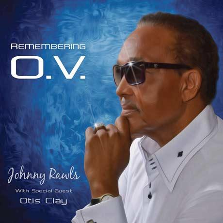 Johnny Rawls Remembering O.V.