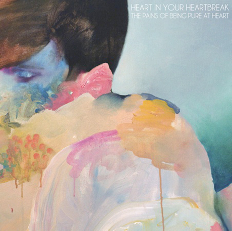 "The Pains of Being Pure At Heart ""Heart in Your Heartbreak"""