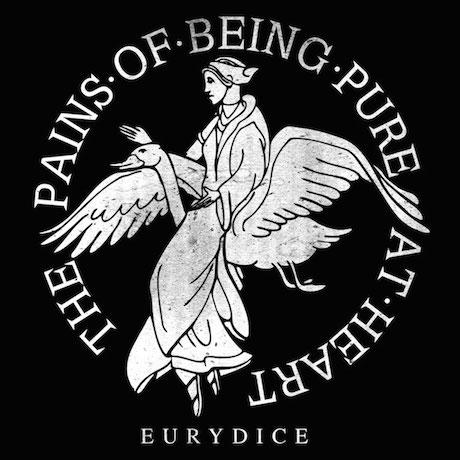 "The Pains of Being Pure At Heart ""Eurydice"""