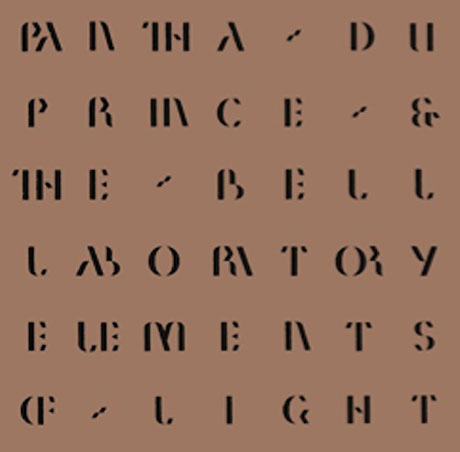 Pantha Du Prince & the Bell Laboratory Elements of Light
