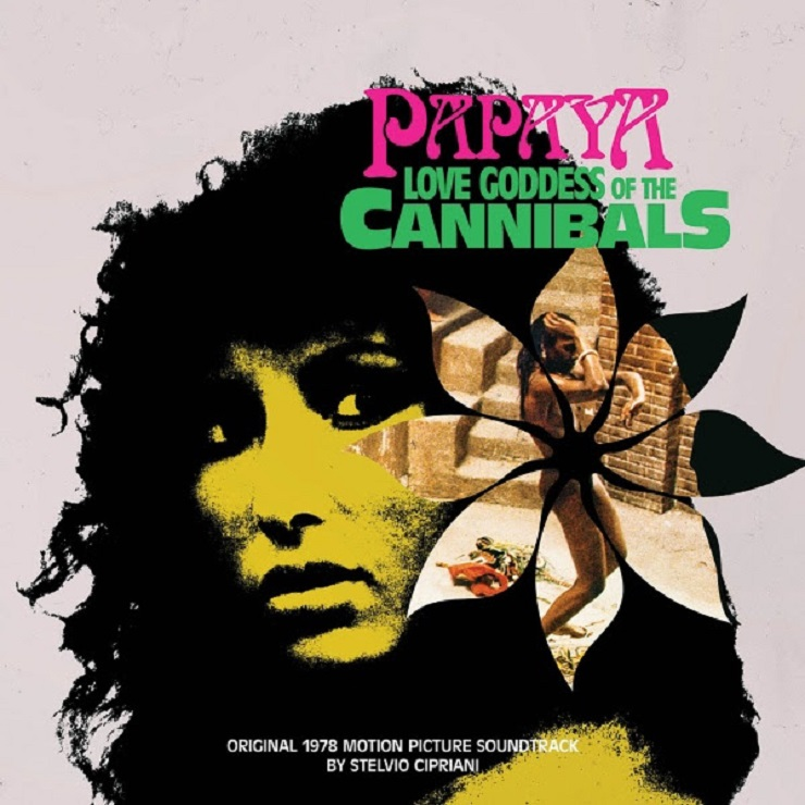 Stelvio Cipriani's 'Papaya, Love Goddess of the Cannibals' Gets Reissued by One Way Static
