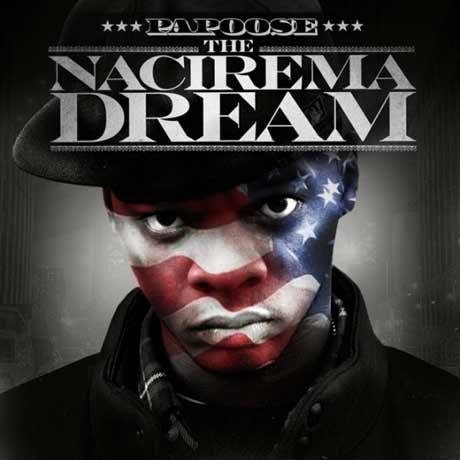 Papoose Nacirema Dream