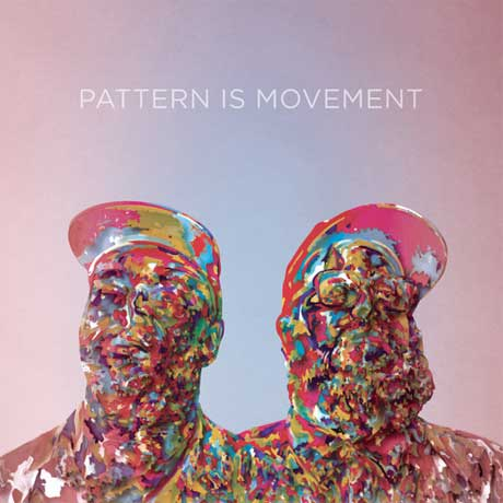 Pattern is Movement Return with Self-Titled LP, Premiere New Single