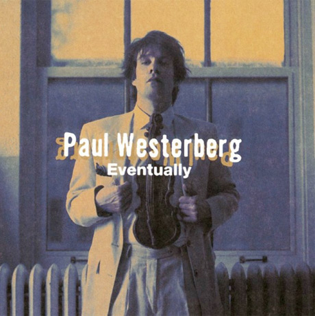 Paul Westerberg Finally Issues Vinyl Version of 'Eventually'