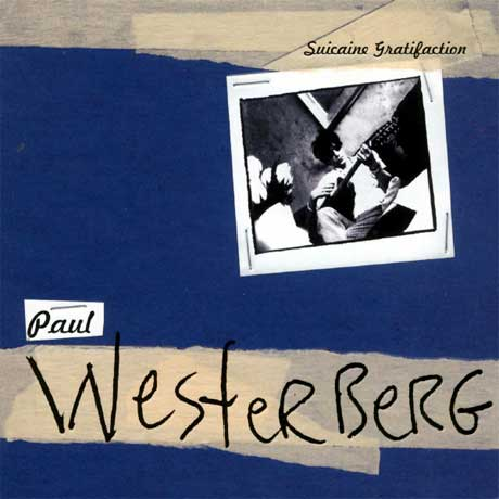 Paul Westerberg's 'Suicaine Gratification' and '14 Songs' Set for Vinyl Reissues