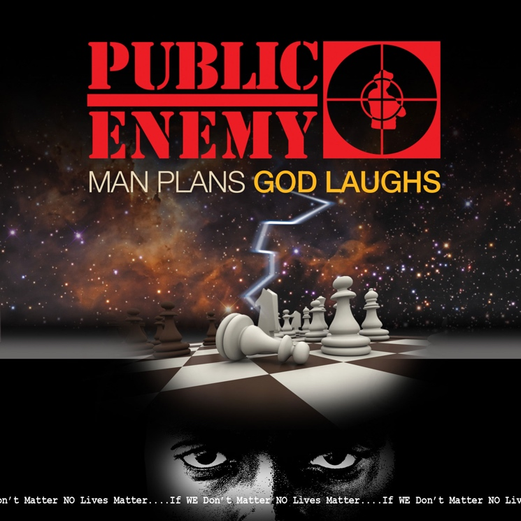 "Public Enemy 'Man Plans God Laughs' (album stream) / ""Man Plans God Laughs"" (video)"